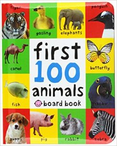 First 100 Animals Board book