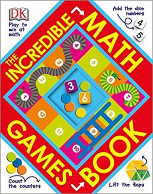 This is an image of the Incredible Math Games children's book by DK.