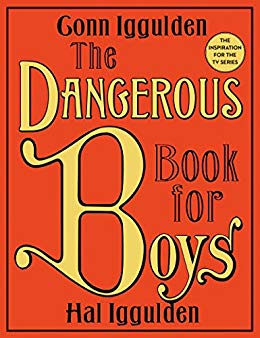 "This is an image of a book by Conn Iggulden entitled ""The Dangerous Book for Boy""."