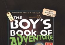 This is an image of a The Boy's Book of Adventure guide book for kids.