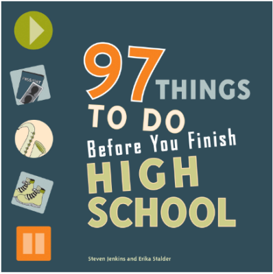 This is an image of boy's book 97 things to do before you finish high school