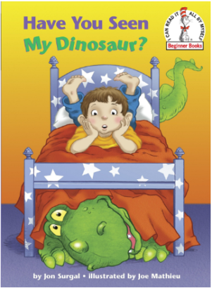 This is an image of boy's book have you seen my dinosaur