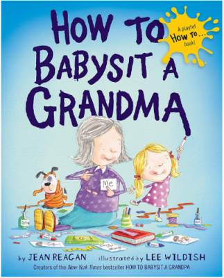 This is an image of girl's book how to babysit a grandma