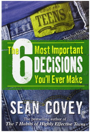 This is an image of girl's book The 6 most important decisions you'll ever make
