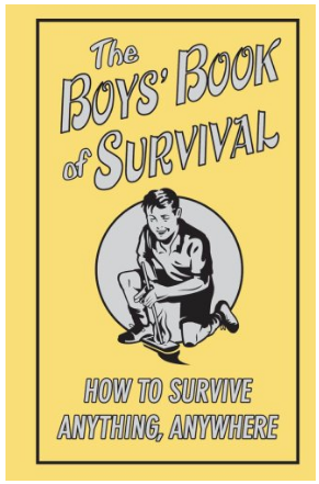 This is an image of boy's book of suvival