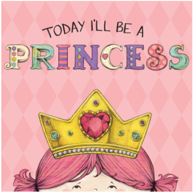 This is an image of girl's book today i'll be a princess