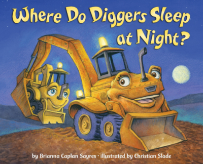This is an image of boy's Book where do diggers sleep at night