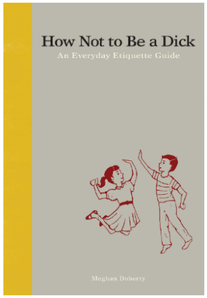 This is an image of boy's book how not to be a dick