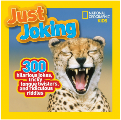 this is an image of kid's just joking book by national geographic