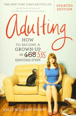 This is an image of an adulting book for for grown-ups of all ages.